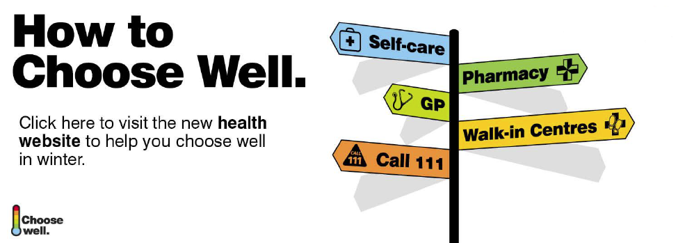 How to choose well. Click here to visit the new health website to help you choose well in winter.
